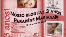 Aniversário | 3 anos do Blog da MARIANA