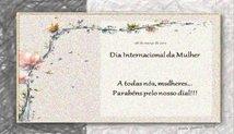 Datas | Parabéns pelo Dia Internacional da Mulher, 2012