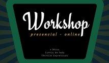 SERVIÇO | Workshops - presencial e online